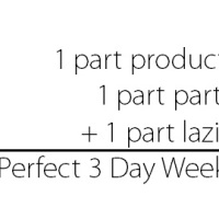 The Formula for a Perfect Three-Day Weekend