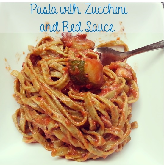 Pasta with Zucchini and Red Sauce |I Crashed the Web.